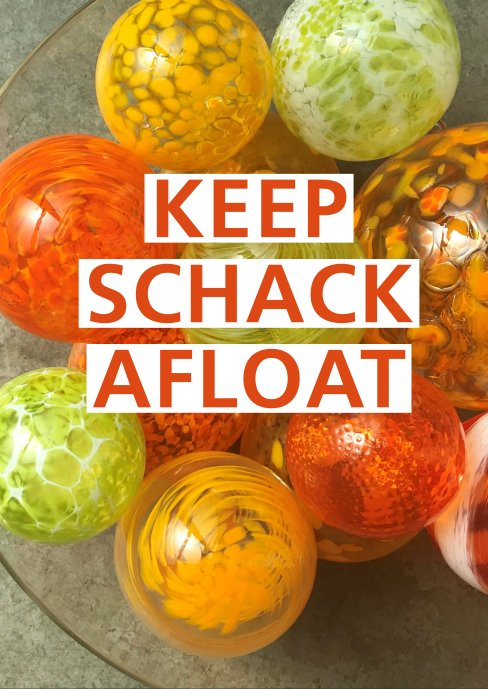 Keep Schack Afloat